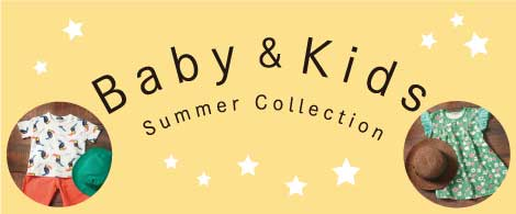 Baby&Kids summer collection